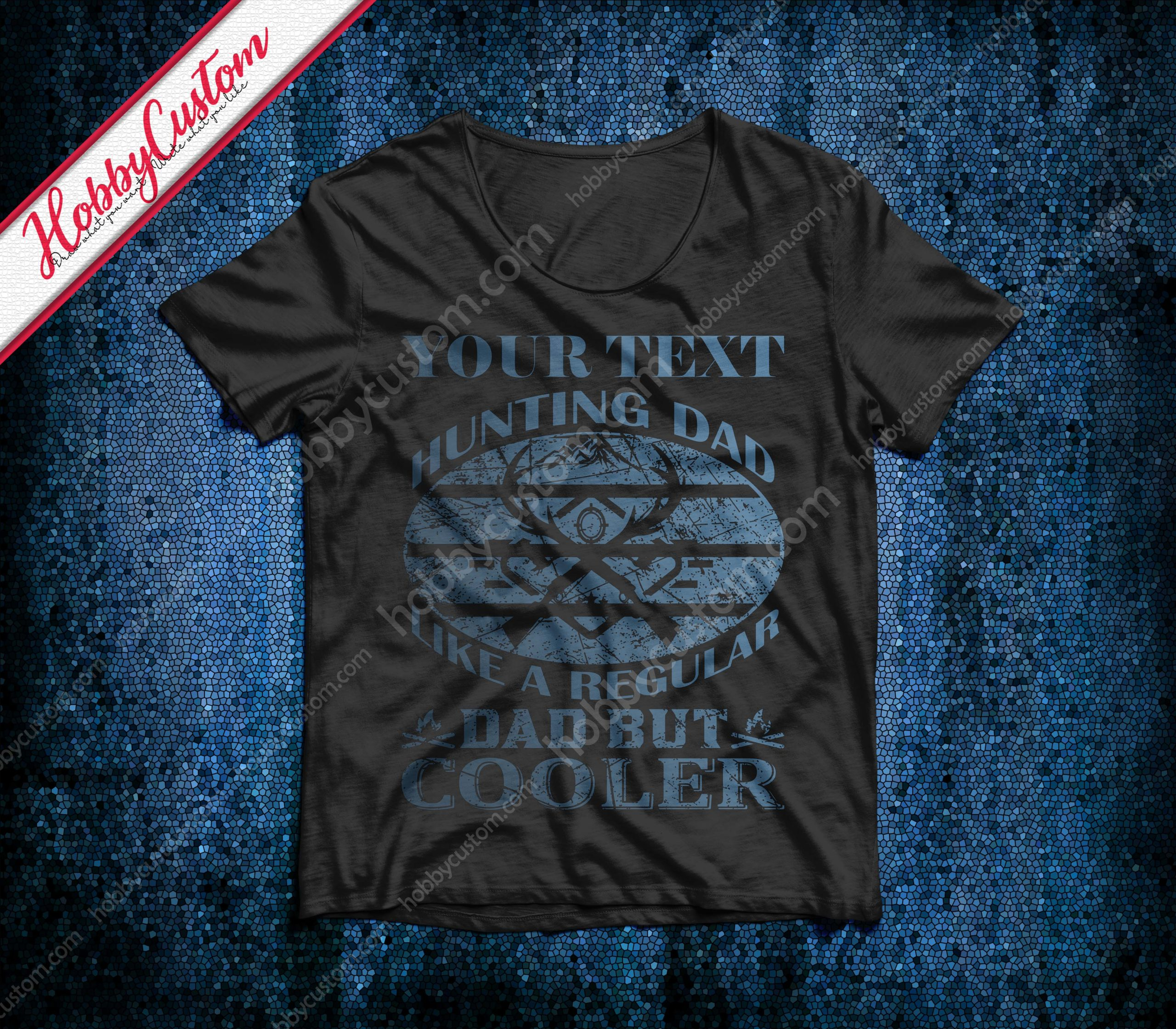 Hunting dad like a regular dad but cooler customize t-shirt