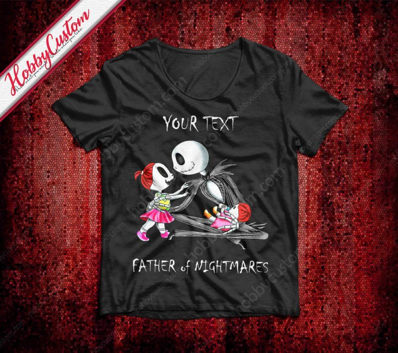 Jack skellington is gift father's day for father of nightmares customize t-shirt