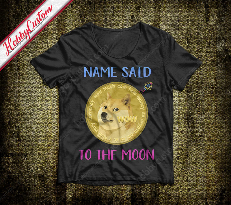 Doge coin to the moon customize t-shirt
